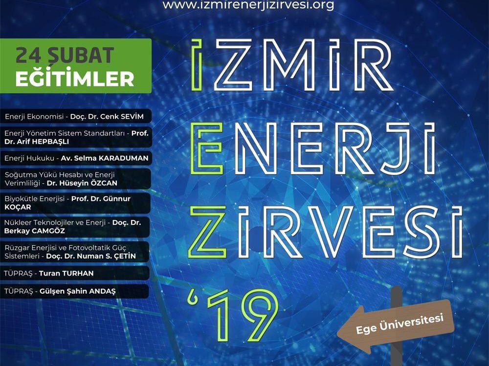 İzmir Enerji Zirvesi'19, 23-24 Şubat'ta Ege Üniversitesi'nde